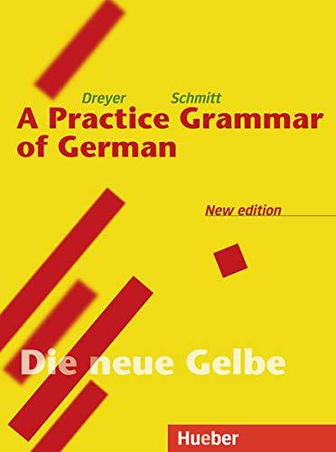 A Practice Grammar of German: Hilke Dreyer; Richard