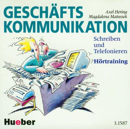9783190315871: Geschafts Kommunikation Schreiben und Telefonieren Plyta CD: Schreiben Und Telefonieren - CD