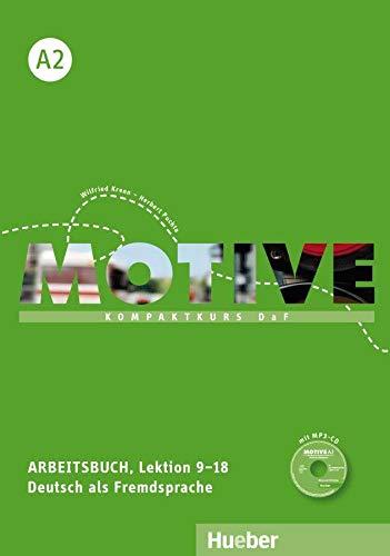 Motive: Arbeitsbuch A2 Lektion 9-18 Mit MP3: Frauke van der
