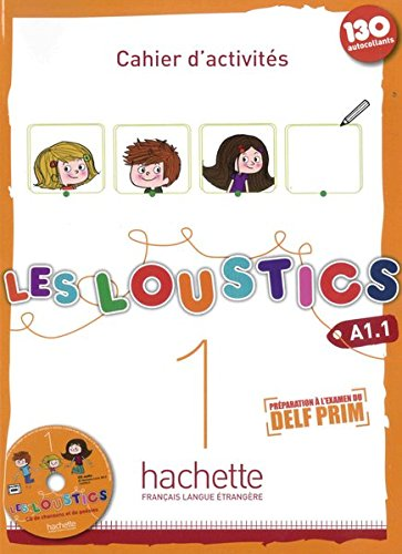 Les Loustics 01. Cahier d'activités + CD: Hugues Denisot; Marianne