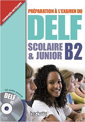 9783190333820: DELF Scolaire & Junior B2. Livre + CD audio + Transcription + Corrigés