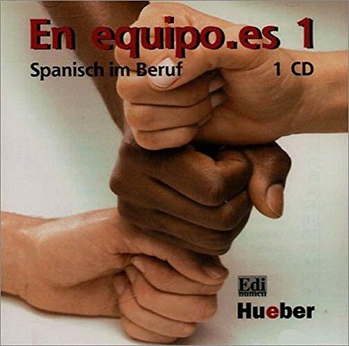 9783190341887: En equipo.es 1. CD. Spanisch im Beruf. Für Anfänger mit Grundkenntnissen. (Lernmaterialien)