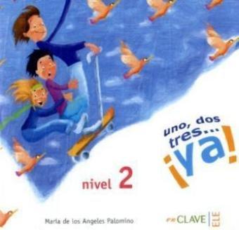 9783190342457: Uno, dos, tres... ya!. Nivel 2. CD