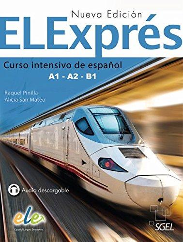 9783190345007: ELExprés - Nueva edición. Libro del alumno: Curso intensivo de español Libro del alumno