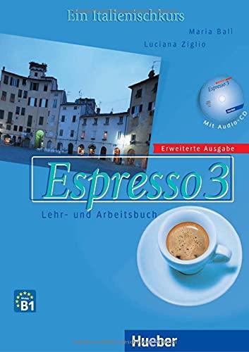 9783190354405: Espresso 3. Lehr- und Arbeitsbuch. Schulbuchausgabe: Ein Italienischkurs