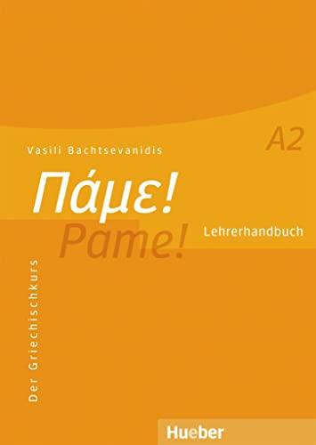 9783190354627: Pame! A2. Lehrerhandbuch: Der Griechischkurs