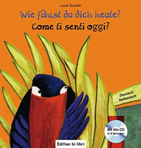 9783190395958: Wie fühlst du dich heute? Kinderbuch Deutsch-Italienisch