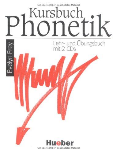 9783190415724: Kursbuch Phonetik, Lehrbuch und Übungsbuch, m. 2 Audio-CDs