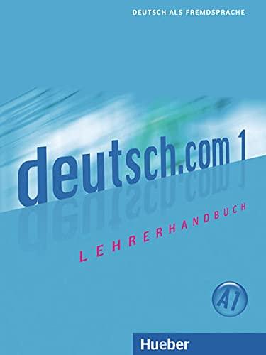 9783190416585: Deutsch.com. Lehrerhandbuch. Per le Scuole superiori: DEUTSCH.COM 1 Lehrerhdb (prof.)