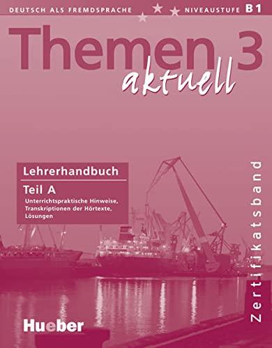 9783190416929: Themen Aktuell 3 Lehrer Teil A: Lehrerhandbuch A Zertifikatsband