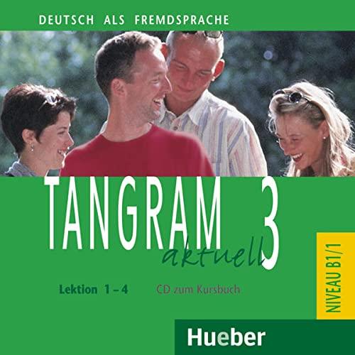 9783190418183: Tangram aktuell. Lektion 1-4. Con CD Audio. Per gli Ist. tecnici commerciali: Tangram aktuell 3. Lektionen 1-4. CD zum Kursbuch - CD de Audio