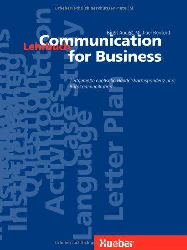 9783190426171: Communication for Business. Lehrbuch: Zeitgemäße englische Handelskorrespondenz und Bürokommunikation