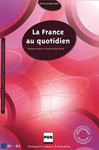 9783190432936: La France au quotidien - Nouvelle édition
