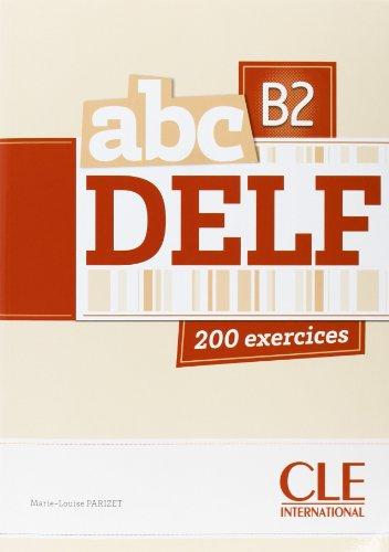 9783190433759: Nouveau abc DELF B2 - 200 exercices
