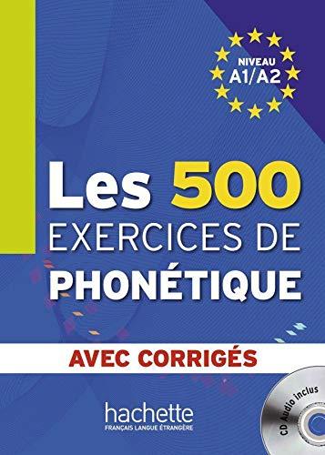 9783190433834: Les 500 exercices de phonétique. Livre de l'élève + CD Audio + corrigés