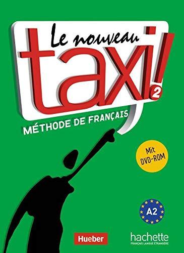 9783190433841: Le nouveau taxi ! 02. Kursbuch mit DVD-ROM: Ausgabe für den deutschsprachigen Raum