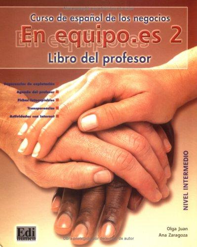 9783190441990: En equipo.es 2. Lehrerhandbuch: Spanisch im Beruf. Für Anfänger mit Grundkenntnissen. Mit Spiralbindung
