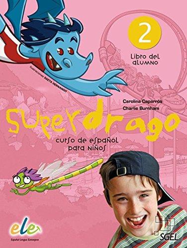 9783190445011: Superdrago 02. Kursbuch: Curso de español para niños