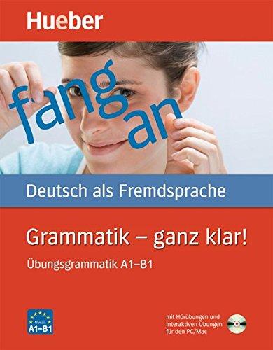 9783190515554: GRAMMATIK - GANZ KLAR: Übungsgrammatik A1-B1. Deutsch als Fremdsprache / Übungsgrammatik mit CD-ROM - Hörübungen und interaktive Übungen (Gramatica Aleman)