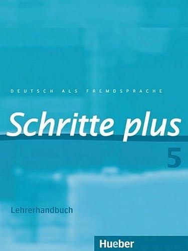 9783190519156: Schritte Plus: Lehrerhandbuch 5 (German Edition)