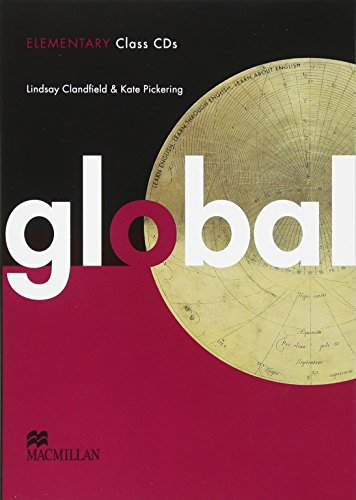 Global Elementary. Class Audio-CDs: Lindsay Clandfield; Kate Pickering