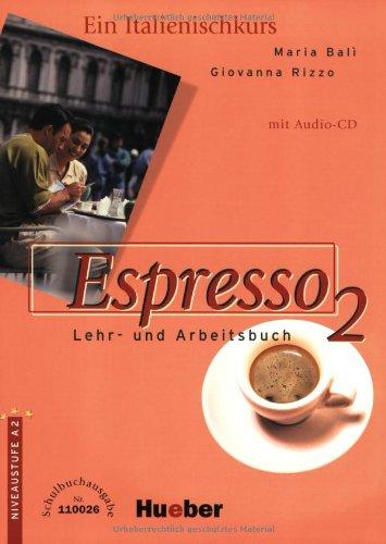 9783190553426: Espresso 2. Ein Italtienischkurs: Espresso 2. Schulbuchausgabe. Ein Italienischkurs. (Ohne Lösungen). (Lernmaterialien)