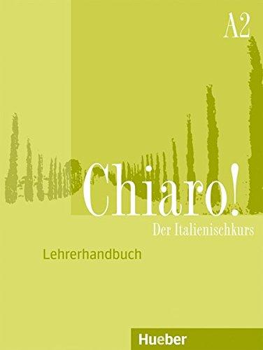 9783190554492: Chiaro! A2. Guida per l'insegnante / Lehrerhandbuch