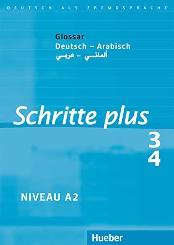9783190619139: Schritte plus 3 + 4. Glossar Deutsch-Arabisch
