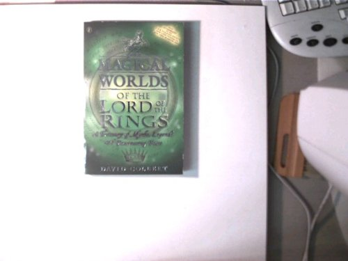 9783190629268: The Magical Worlds of the Lord of the Rings: A Treasury of Myths, Legends and Fascinating Facts