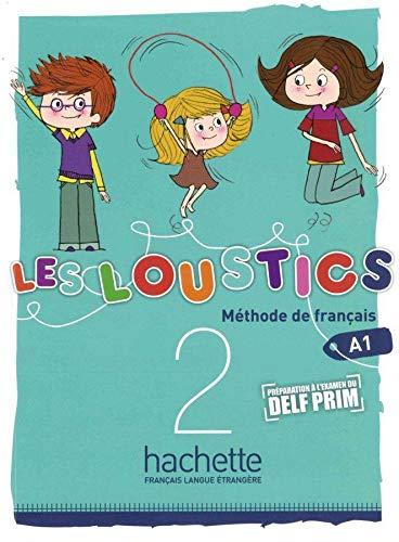 Les Loustics 02. Livre de l'élève -: Hugues Denisot; Marianne