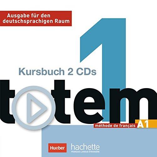 totem 01. 2 Audio-CDs zum Kursbuch: Ausgabe: Marie-Jose Lopes, Jean-Thierry