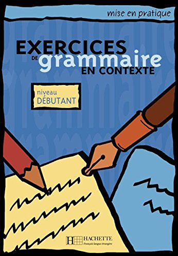 9783190633838: Exercices de grammaire en contexte. Niveau débutant / Livre de l'élève - Kursbuch