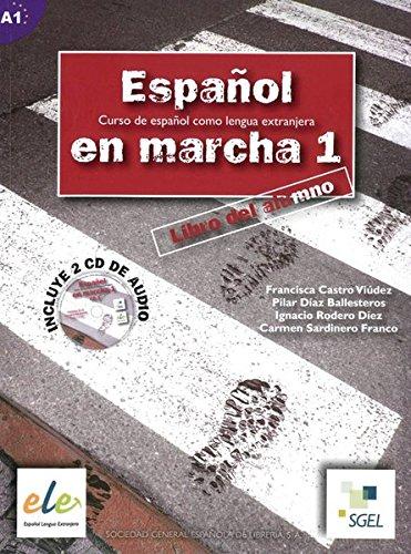 Español en marcha 01. Kursbuch mit 2 Audio-CDs: Curso de español como lengua extranjera / Kursbuch ...