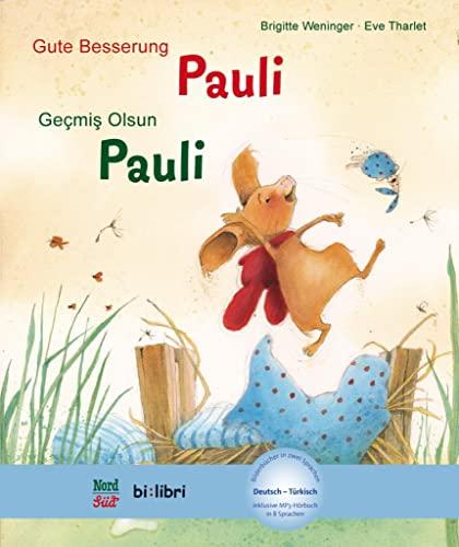 9783190695973: Gute Besserung Paul. Kinderbuch Deutsch-Türkisch mit MP3-Hörbuch zum Herunterladen