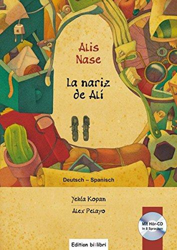 9783190696963: Alis Nase. Kinderbuch Deutsch-Spanisch