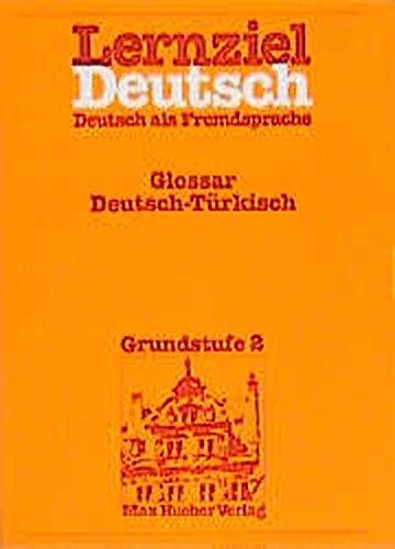 Lernziel Deutsch, Glossar Deutsch-Türkisch: Hieber, Wolfgang