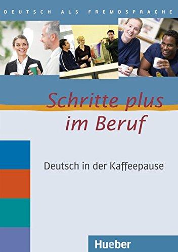 9783190715909: Schritte Plus im Beruf: Deutsch in der Kaffeepause CDs (2) mit Transkriptionen
