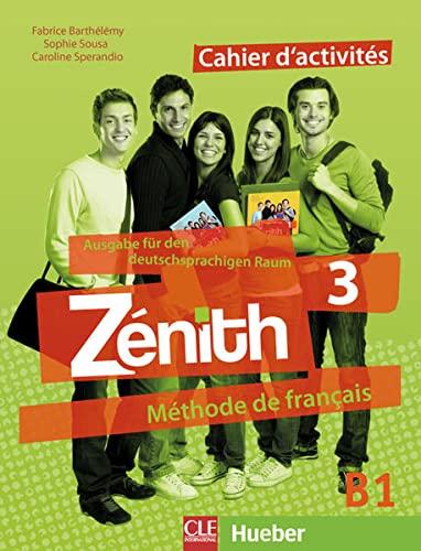9783190733743: Zénith 03. Cahier d'activités - Arbeitsbuch mit Lösungsheft: Méthode de français