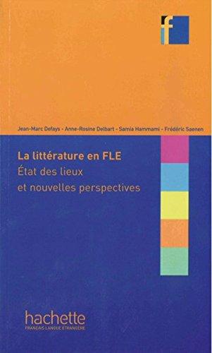 9783190733859: La littérature en FLE : État des lieux et nouvelles perspectives: Methodik Buch