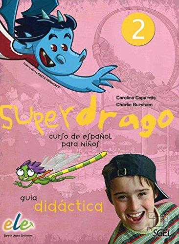 9783190745012: Superdrago 02. Lehrerhandbuch mit 2 Audio-CDs: Curso de español para niños