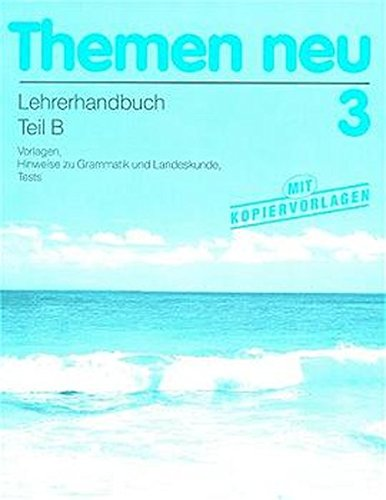 9783190815234: Themen neu 3, Teacher's book Part B