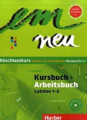 9783190816972: em neu Abschlusskurs: Deutsch als Fremdsprache - Niveaustufe C1 / Kursbuch + Arbeitsbuch, Lektion 1-5 mit Arbeitsbuch-Audio-CD