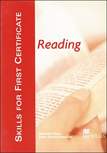 Skills For First Certificate Reading: Student's Book: Mann, Malcolm, Taylore-Knowles,