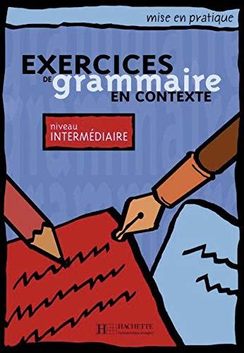9783190833832: Exercices de grammaire en contexte. Niveau intermédiaire / Livre de l'élève - Kursbuch