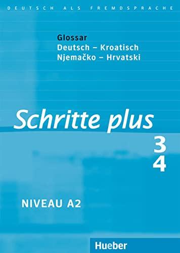 9783190919130: Schritte plus 3 + 4. Glossar Deutsch-Kroatisch: Deutsch als Fremdsprache