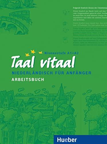 9783190952526: Taal vitaal. Arbeitsbuch: Niederländisch für Anfänger