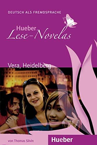 Hueber Lese-Novelas: Vera, Heidelberg - Leseheft (Paperback): Thomas Silvin