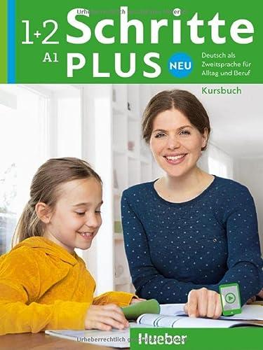 9783191010812: Schritte plus Neu 1+2. Kursbuch: Deutsch als Zweitsprache