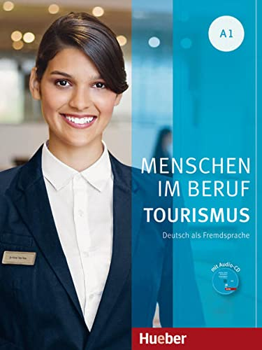 9783191014247: Menschen Im Beruf Tourismus: Kursbuch A1 + CD