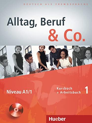 9783191015909: Alltag, Beruf & co. Kursbuch-Arbeitsbuch. Per gli Ist. tecnici commerciali. Con CD Audio: ALLTAG, BERUF & CO 1 KB+AB+CDz.AB